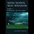 When Women Were Warriors Book II: A Journey of the Heart