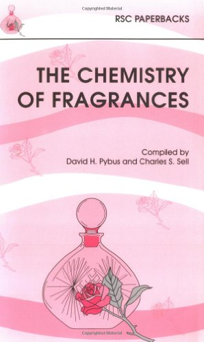 The Chemistry of Fragrances (RSC Paperbacks)