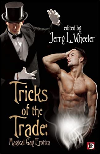 Tricks of the Trade: Magical Gay Erotica by Jerry L. Wheeler (2013-01-08)