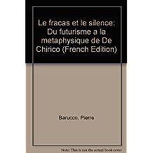 FRACAS ET LE SILENCE (LE)