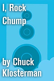 this is emo essay chuck klosterman How often do readers agree with chuck klosterman as the ethicist's answers since klosterman's your views on chuck klosterman's answers.