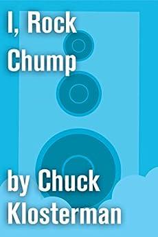 chuck klosterman soccer essay Bonds vs america: an essay from chuck klosterman iv (chuck klosterman on sports) (english edition) ebook: chuck klosterman: amazones: tienda kindle.