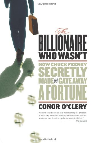 the-billionaire-who-wasnt-how-chuck-feeney-made-and-gave-away-a-fortune-without-anyone-knowing