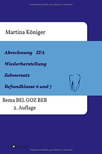 Abrechnung ZFA Wiederherstellung Zahnersatz Befundklasse 6 und 7