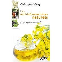ANTI-INFLAMMATOIRES NATURELS (LES)