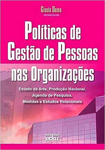 Políticas de Gestão de Pessoas nas Organizações. Estado da ...