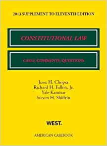 Constitutional Law Cases Comments And Questions 11th 2013 Supplement American Casebook Series