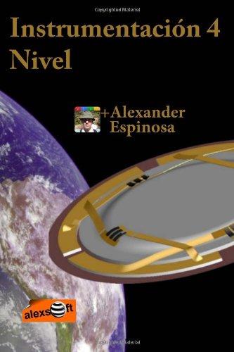 Descargar Libro Instrumentación 4: Nivel Alexander Espinosa