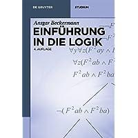 Einführung in die Logik (De Gruyter Studium)