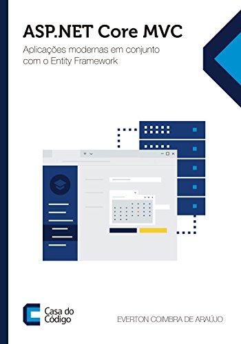 ASP.NET Core MVC: Aplicações modernas em conjunto com o Entity Framework