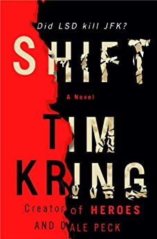 Shift: The Guided Trip Premium Edition eBook (Gate of Orpheus Trilogy) by [Kring, Tim, Peck, Dale]