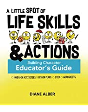 A Little SPOT of Life Skills and Actions Educator's Guide: Building Character