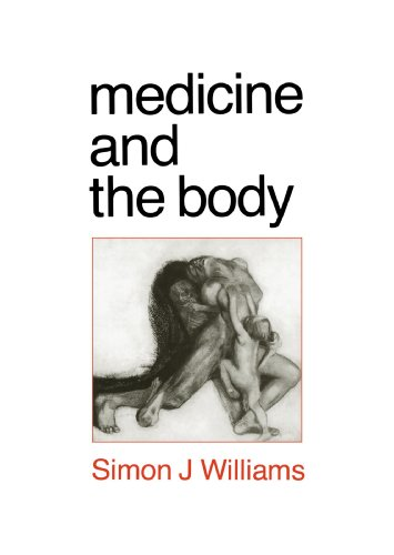Medicine And The Body