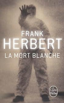 La Mort blanche par Herbert