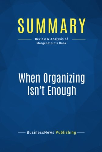 Summary: When Organizing Isn