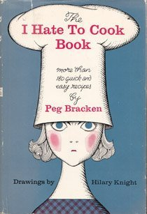 i-hate-to-cook-book-by-bracken-peg-1960-hardcover