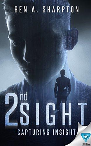 Book: 2nd Sight - Capturing Insight by Ben A. Sharpton