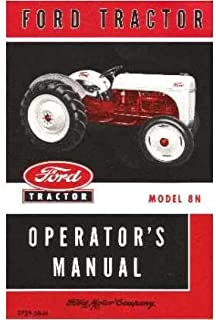 ford shop manual series 2n 8n 9n it shop service 9780872887534 rh amazon com Ford 9N Tractor Ford 9N Tractor Specifications