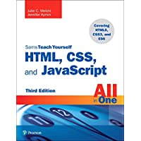 HTML, CSS, and JavaScript All in One: Covering HTML5, CSS3, and ES6, Sams Teach Yourself (3rd Edition)