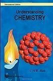 Understanding Chemistry, C. N. R. Rao, 9812836039