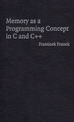 Memory as a Programming Concept in C and C++ by Brand: Cambridge University Press