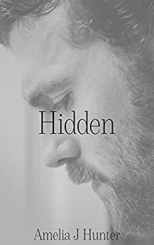 Hidden (Uncovered Series Book 1) by [Hunter,Amelia J]