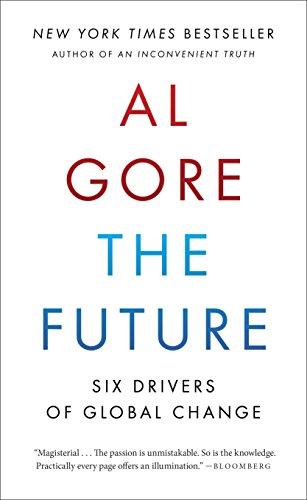 The Future: Six Drivers of Global Change [Al Gore] (Tapa Blanda)