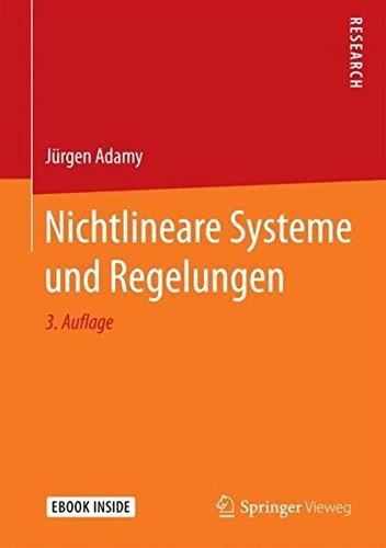 Nichtlineare Systeme und Regelungen Gebundenes Buch – 16. Mai 2018 Jürgen Adamy Springer Vieweg 3662556847 SCIENCE / System Theory
