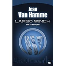 LARGO WINCH V.01 : LE GROUPE W