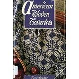 American Woven Coverlets, Carol Strickler, 0934026300