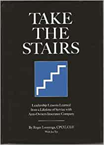 Take the Stairs: Leadership Lessons Learned From a