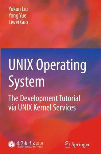 UNIX Operating System: The Development Tutorial via UNIX Kernel Services Doc