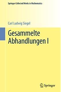 Gesammelte Abhandlungen I (Springer Collected Works in Mathematics) (German Edition)