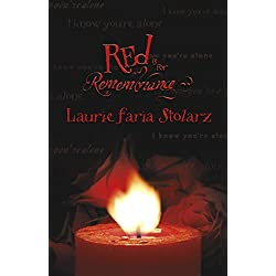 Red Is for Remembrance (Stolarz Series)