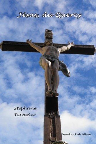 Jesus, du Quercy  [Ternoise, Stephane] (Tapa Blanda)