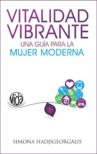 Amazon.com: Vitalidad Vibrante: Una Guía Para La Mujer ...