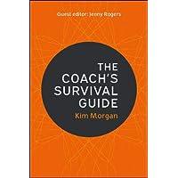 The Coach's Survival Guide