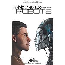 Les Nouveaux Robots: Hommage à Asimov