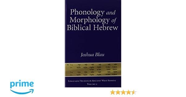 Amazon phonology and morphology of biblical hebrew amazon phonology and morphology of biblical hebrew 9781575061290 joshua blau books fandeluxe Gallery
