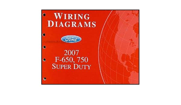 wire diagram 2007 f650 wire auto wiring diagram schematic 2007 ford f650 f750 super dutytruck wiring diagram manual original on wire diagram 2007 f650