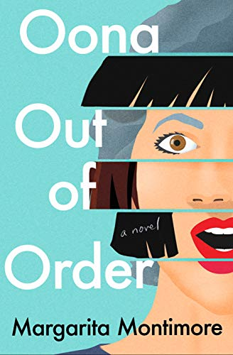 Oona Out of Order: A Novel by [Montimore, Margarita]