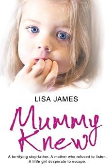 Mummy Knew by [James, Lisa]