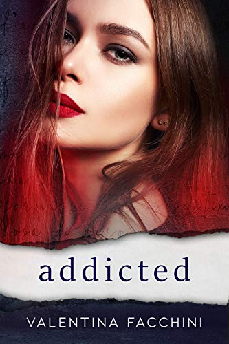 Addicted (Italian Edition)