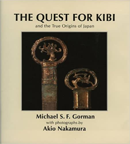 Quest for Kibi: And the True Origins of Japan (White orchid books)