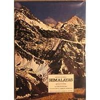 Himalayas: Photos and Text, First Edition