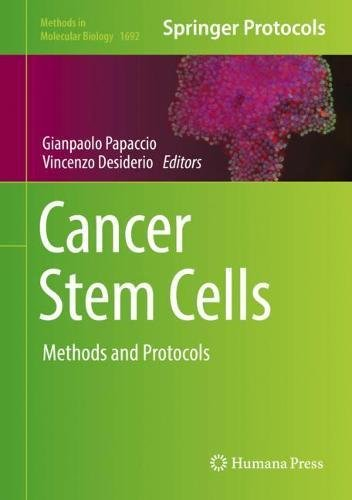 Cancer Stem Cells: Methods and Protocols (Methods in Molecular Biology)