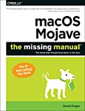 img - for macOS Mojave: The Missing Manual: The book that should have been in the box book / textbook / text book