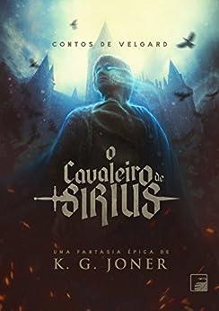O Cavaleiro de Sirius por [Joner, K. G.]