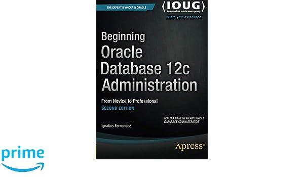 Pro Oracle Database 12c Administration Pdf