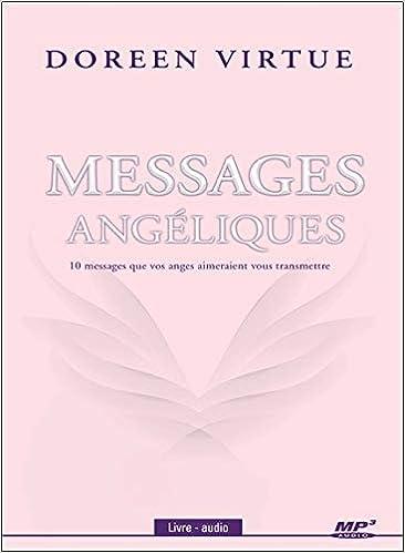 Messages Angeliques 10 Messages Que Vos Anges Aimeraient